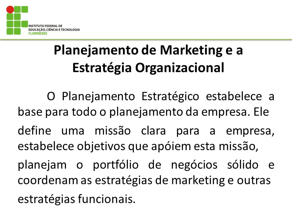 Planejamento de Marketing e a Estratégia Organizacional