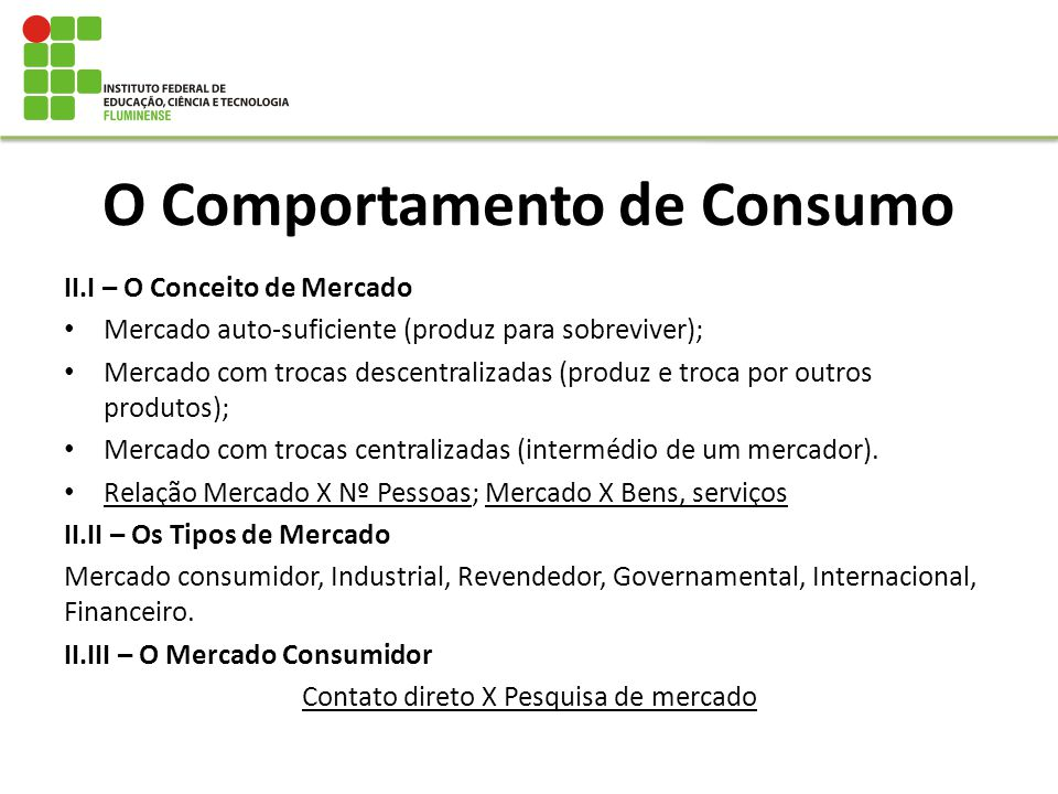 O Comportamento de Consumo