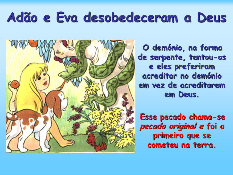 Adão e Eva desobedeceram a Deus