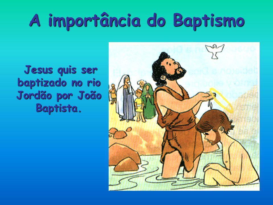 A importância do Baptismo