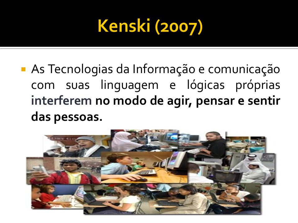 Kenski (2007)