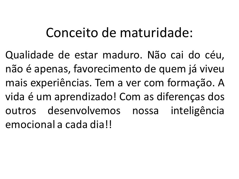 Conceito de maturidade: