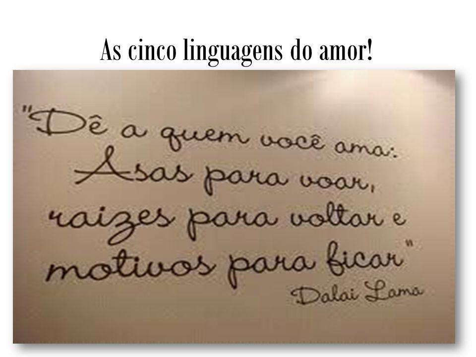 As cinco linguagens do amor!