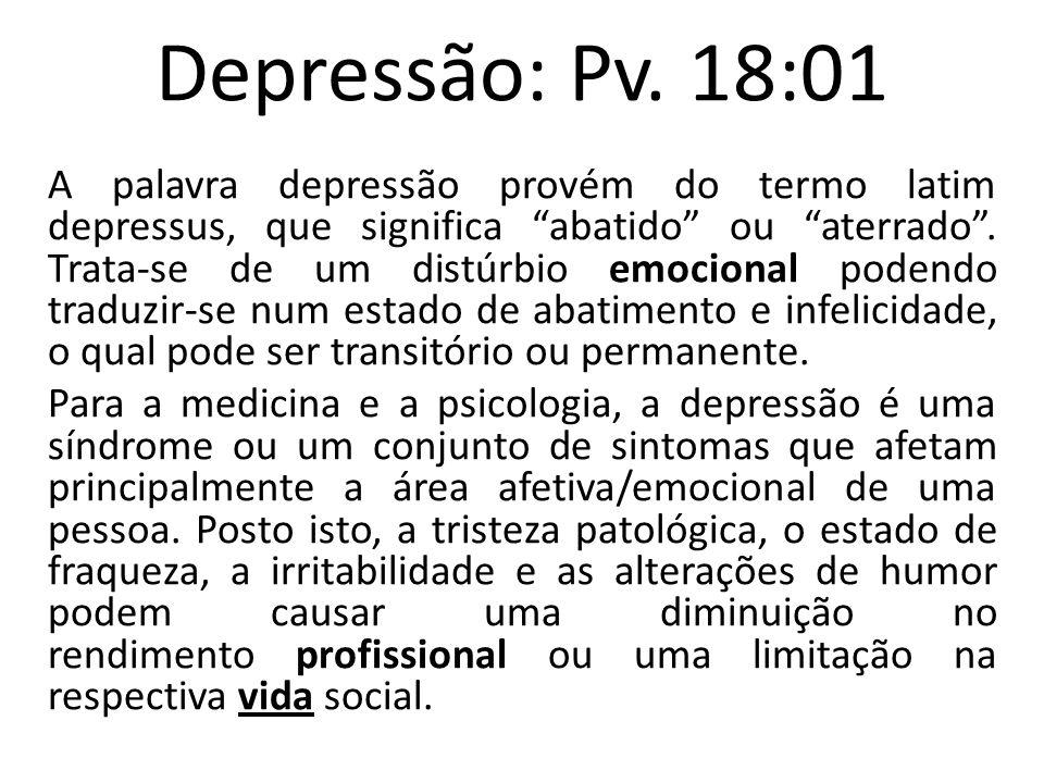 Depressão: Pv. 18:01