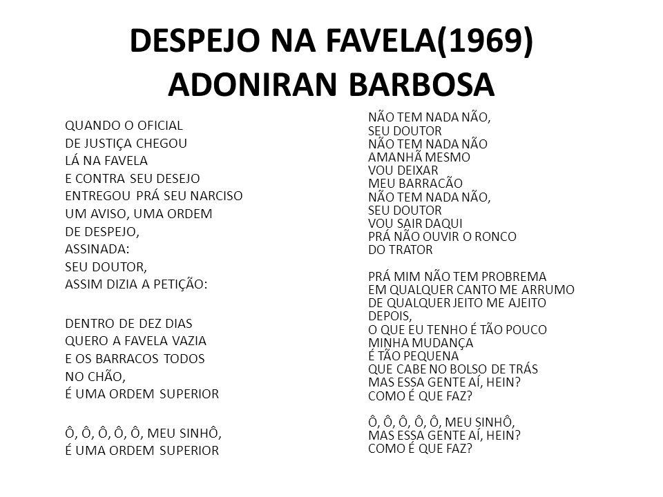 DESPEJO NA FAVELA(1969) ADONIRAN BARBOSA