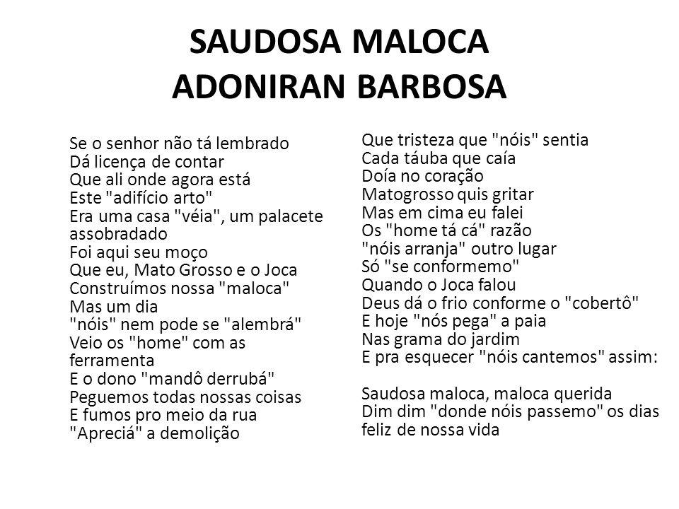 SAUDOSA MALOCA ADONIRAN BARBOSA