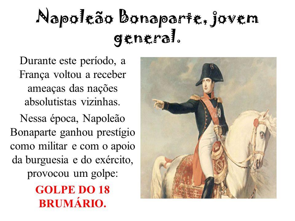 Napoleão Bonaparte, jovem general.