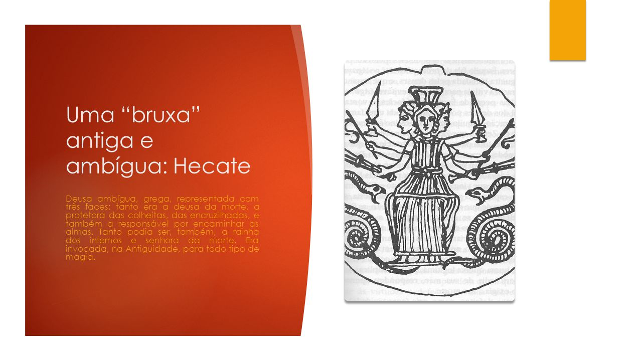 Uma bruxa antiga e ambígua: Hecate