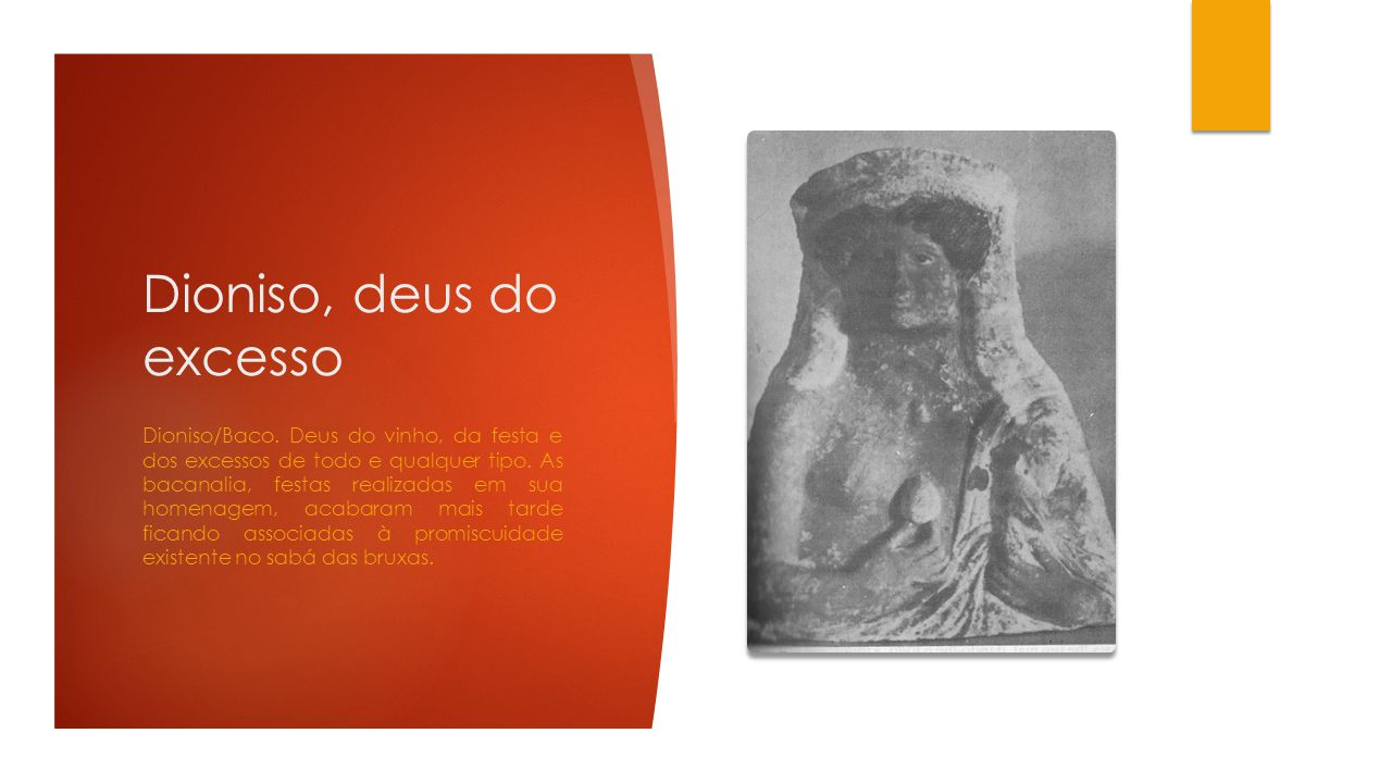 Dioniso, deus do excesso