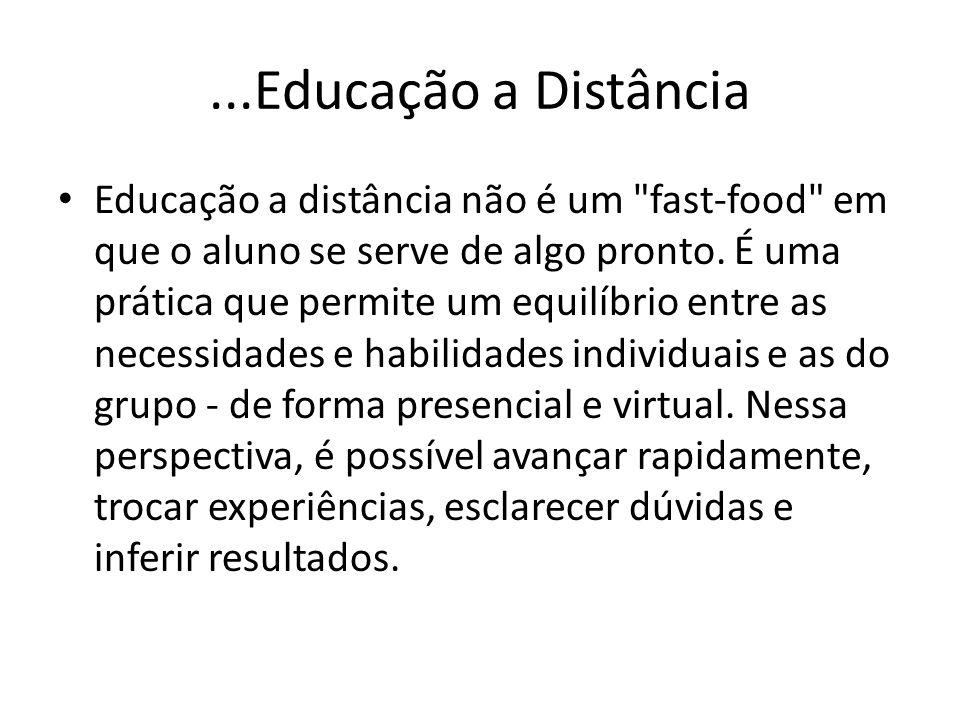 ...Educação a Distância