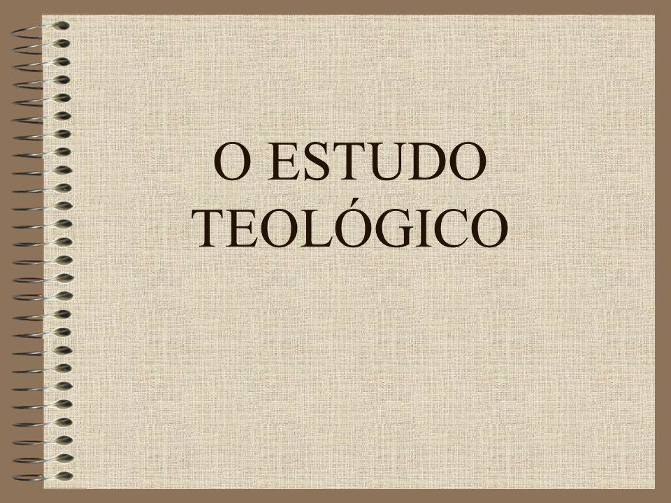 O ESTUDO TEOLÓGICO 1