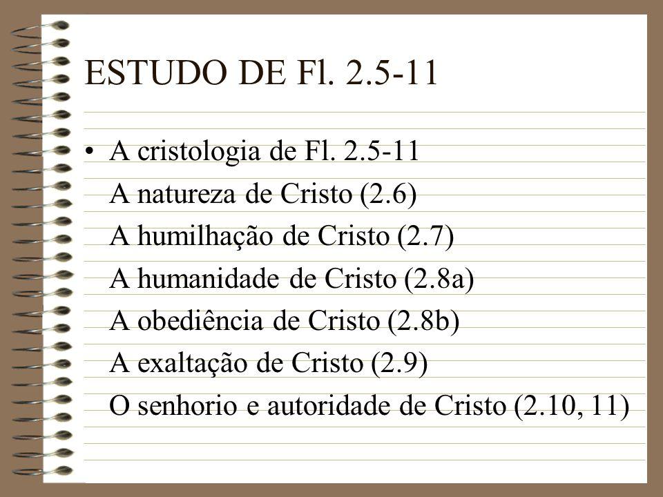 ESTUDO DE Fl. 2.5-11 A cristologia de Fl. 2.5-11