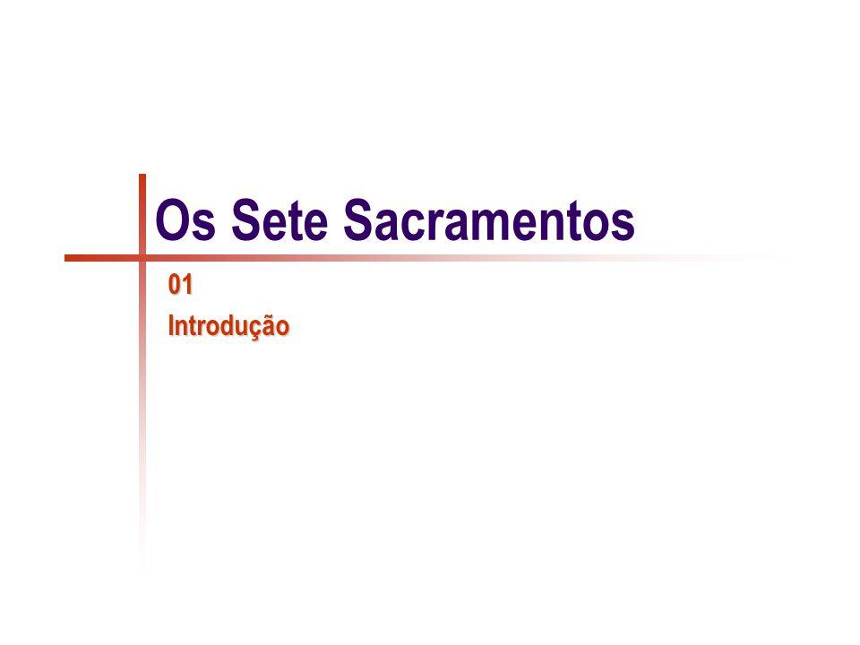 Sacramentos CULTO CRISTÃO Por meio dos sacramentos, Cristo mani-
