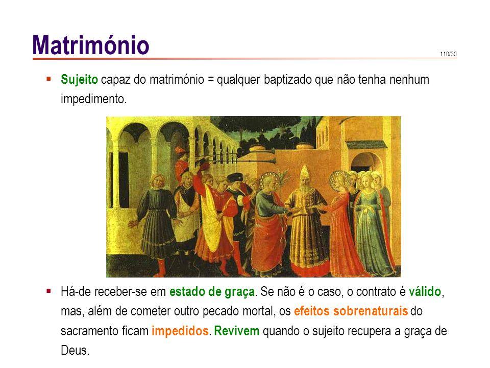 Matrimónio Efeitos sobrenaturais do matrimónio = aumento da graça santificante e graça. sacramental.