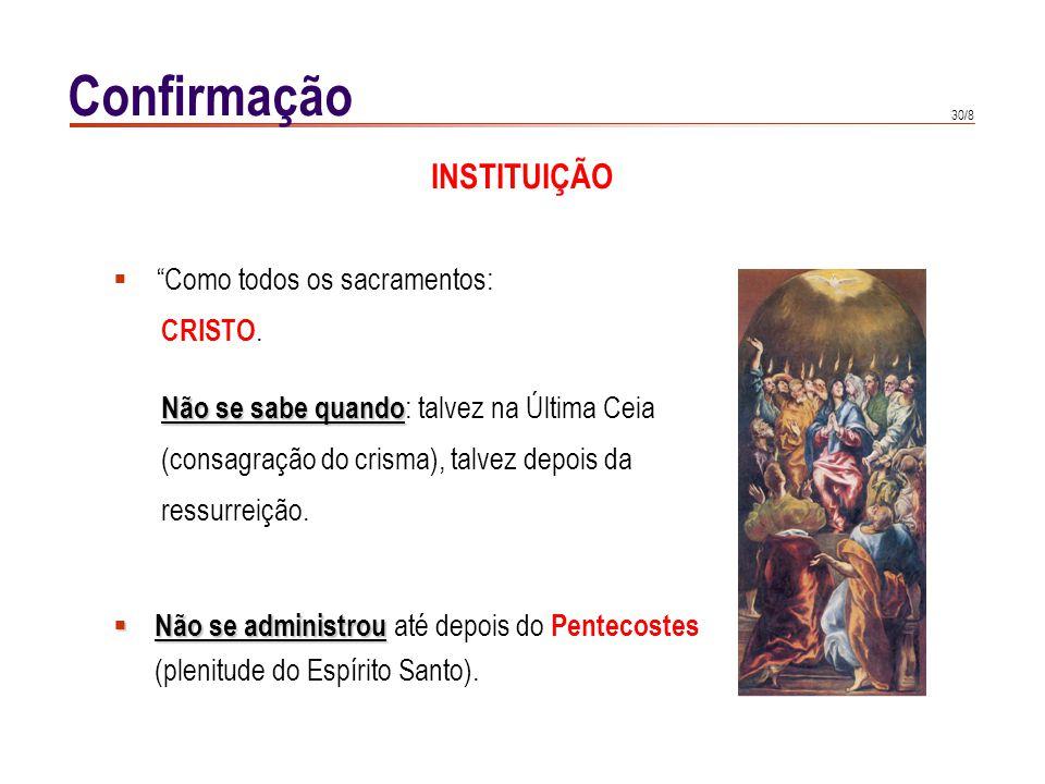 Confirmação TESTEMUNHOS ANTIGOS Actos dos Apóstolos: diácono