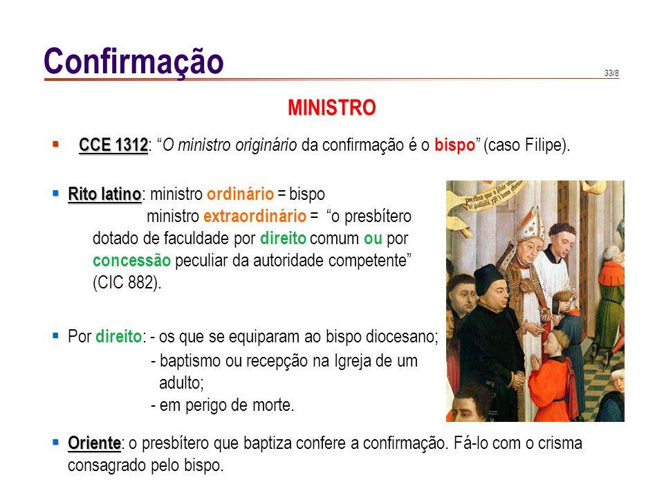 Confirmação SUJEITO. Todo o baptizado, ainda não confirmado, pode e deve receber o sacramento. da confirmação .