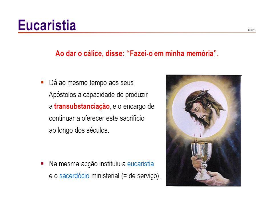 Eucaristia PRESENÇA REAL Na eucaristia, Cristo está verdadeira,