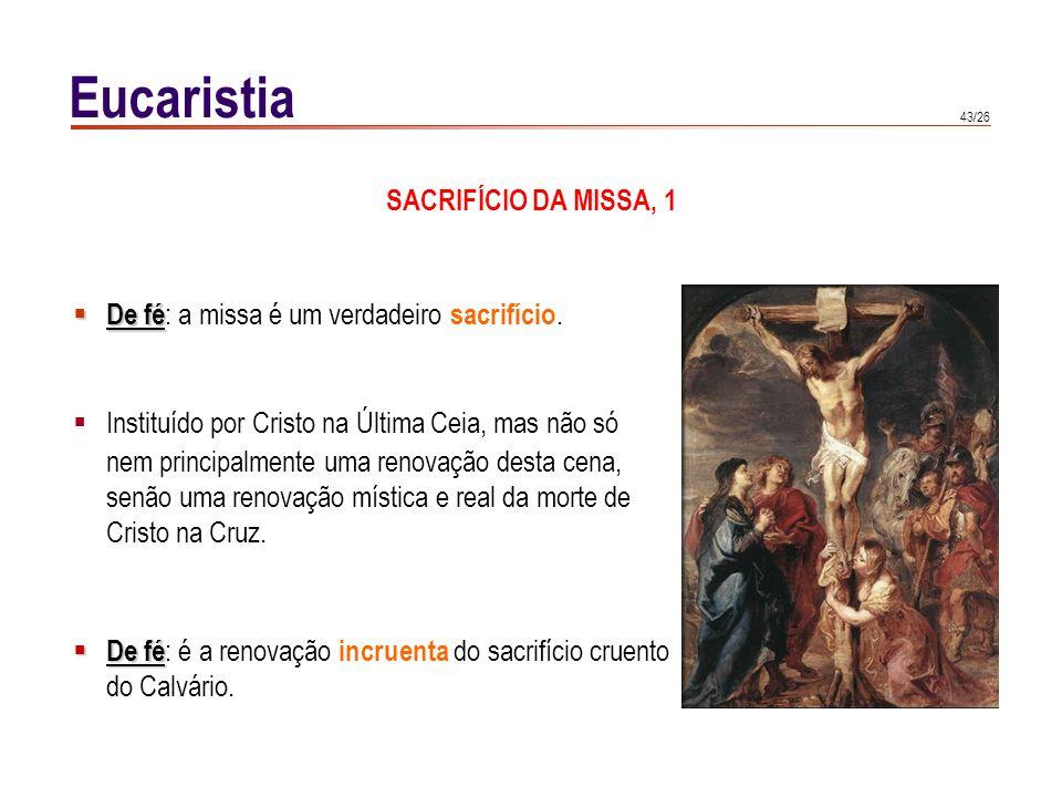 Eucaristia SACRIFÍCIO DA MISSA, 2 Identidade missa-cruz: