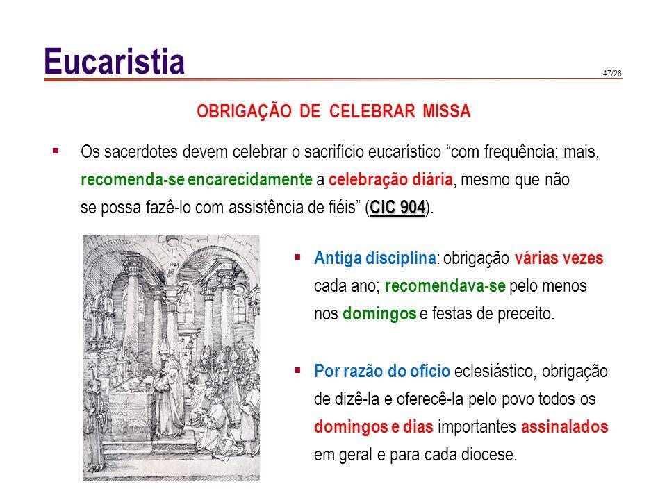 Eucaristia FINS DA SANTA MISSA São quatro: 1) latrêutico (adoração)