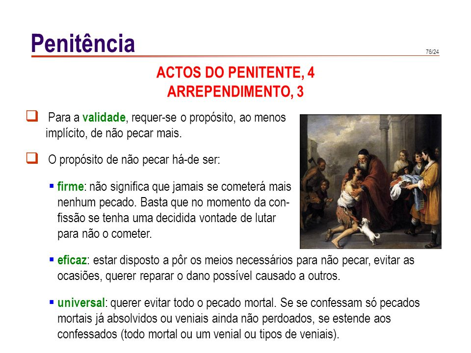 Penitência ACTOS DO PENITENTE, 5 CONFISSÃO, 1