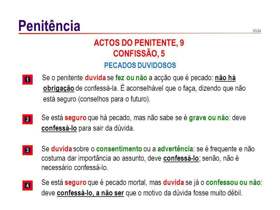 Penitência ACTOS DO PENITENTE, 10 SATISFAÇÃO