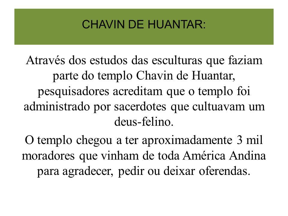 CHAVIN DE HUANTAR: