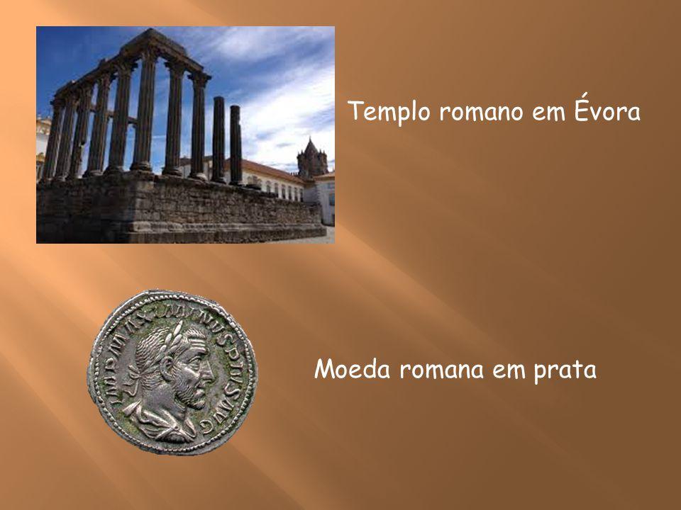 Templo romano em Évora Moeda romana em prata