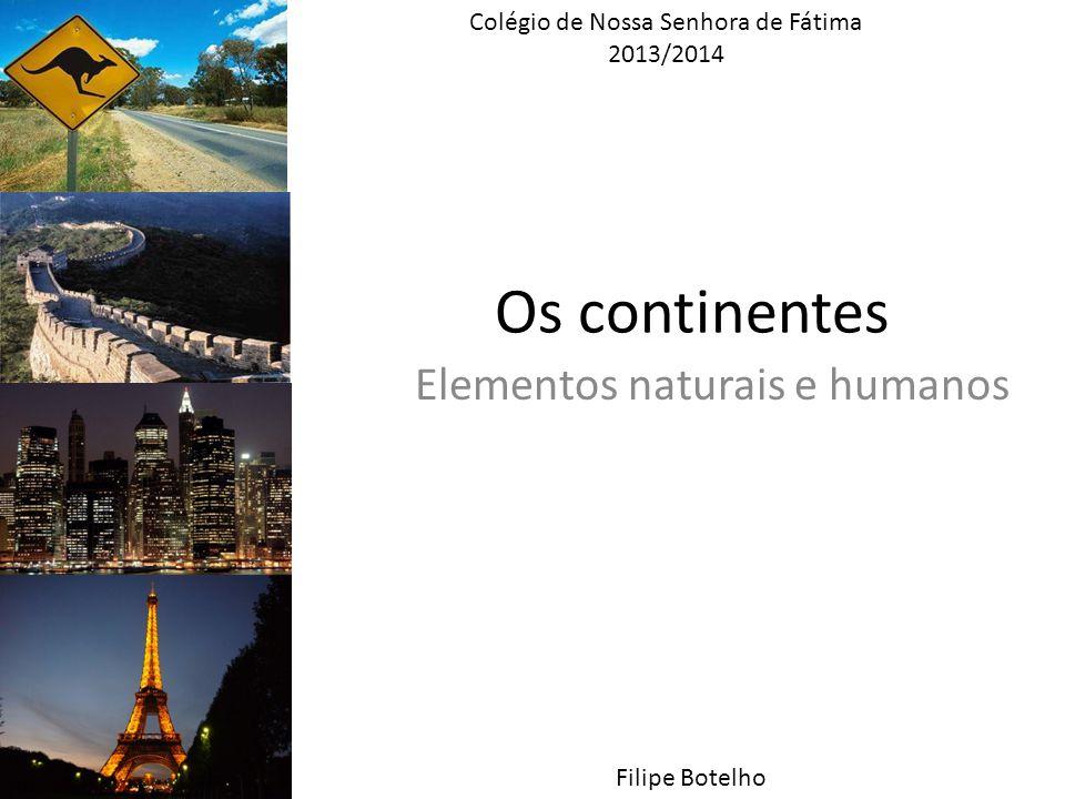 Elementos naturais e humanos