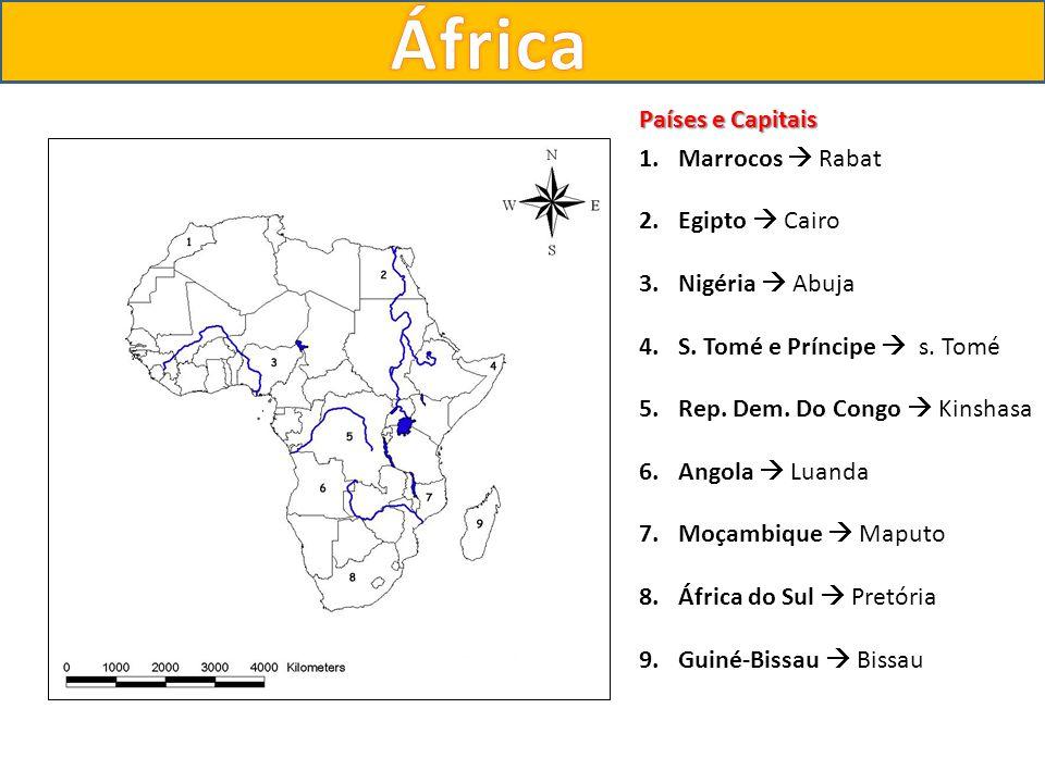 África Países e Capitais Marrocos  Rabat Egipto  Cairo