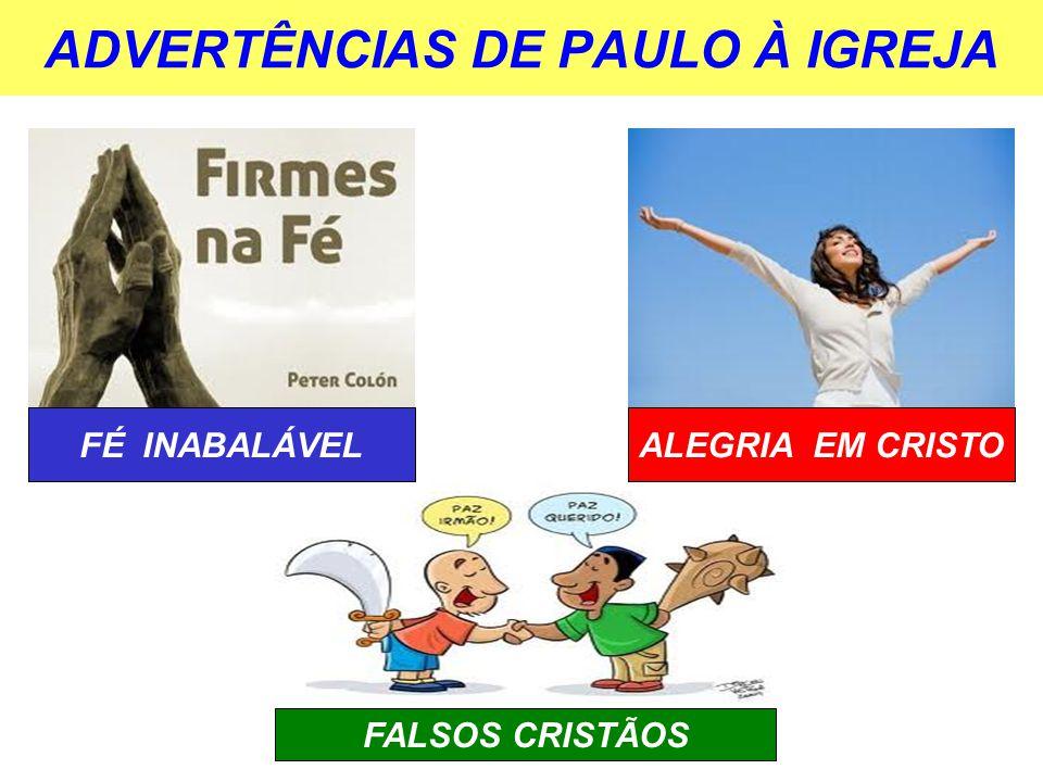 ADVERTÊNCIAS DE PAULO À IGREJA