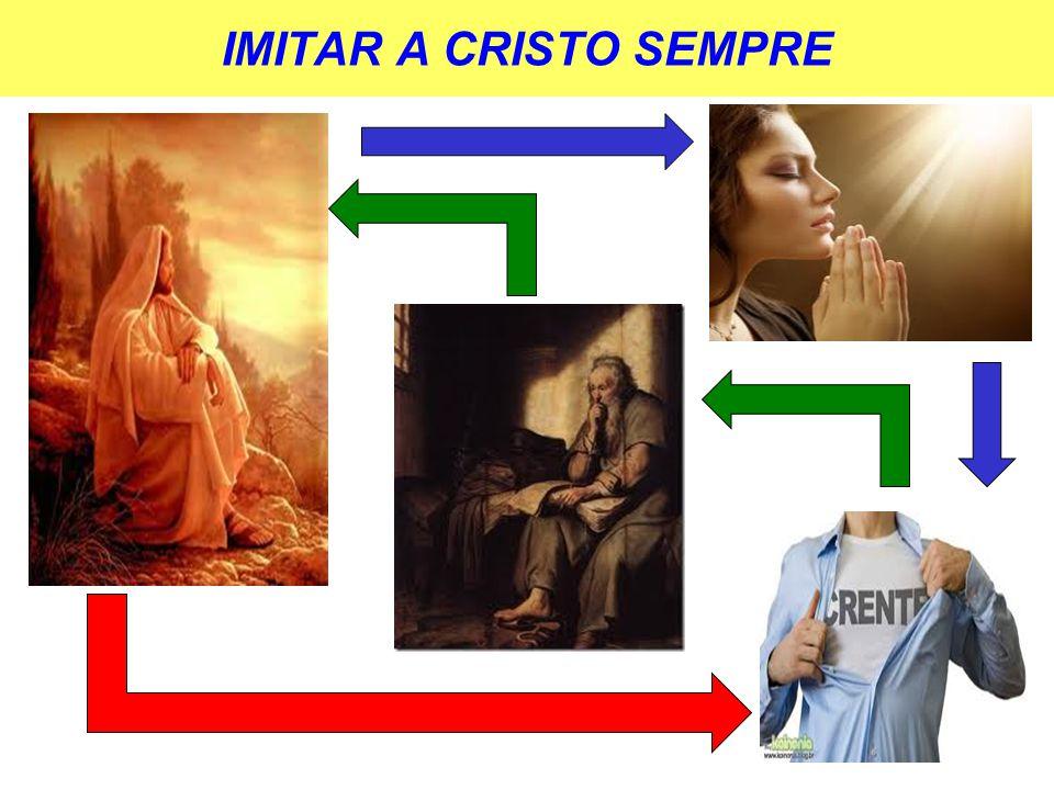 IMITAR A CRISTO SEMPRE