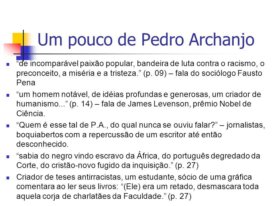 Um pouco de Pedro Archanjo