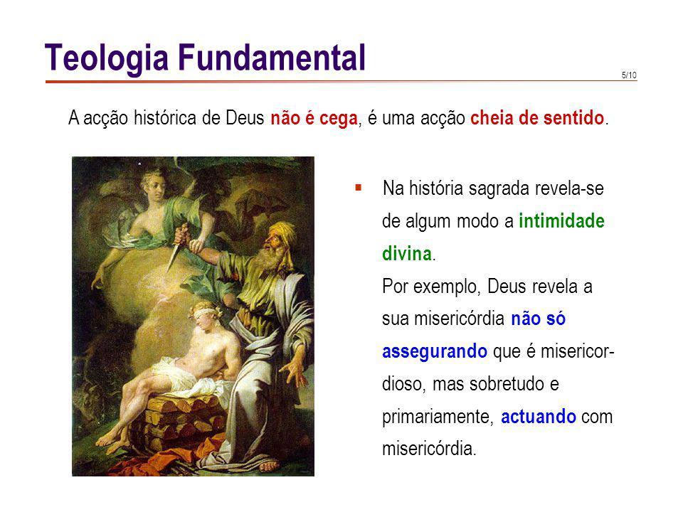Teologia Fundamental O segundo aspecto da Revelação histórica é