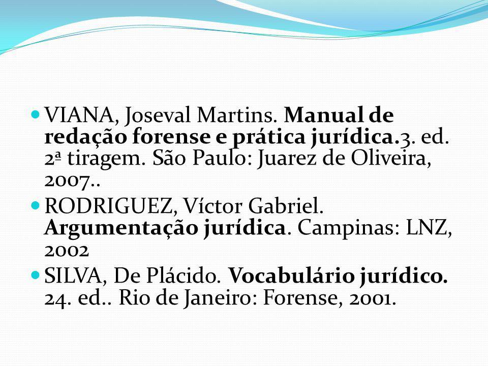 RODRIGUEZ, Víctor Gabriel. Argumentação jurídica. Campinas: LNZ, 2002