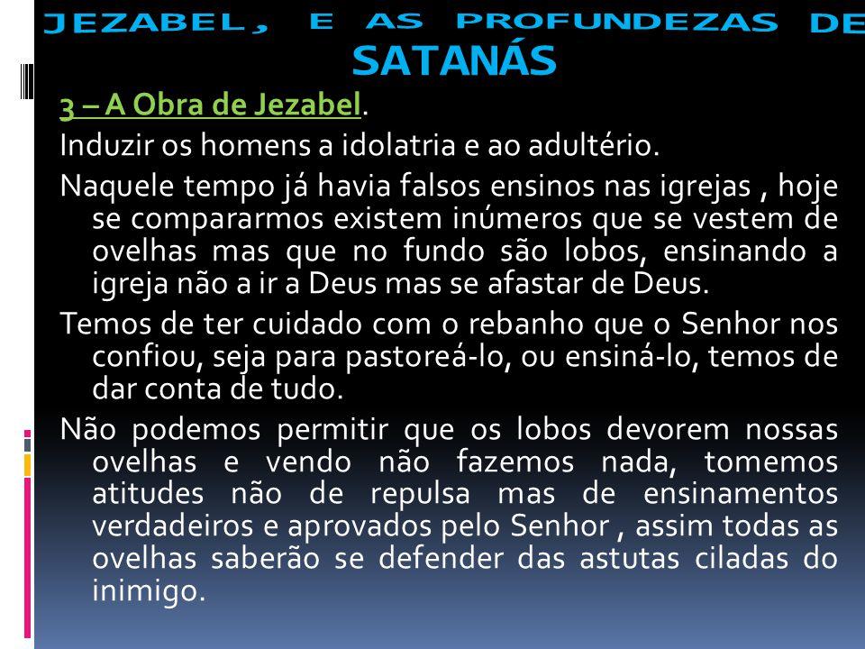 JEZABEL, E AS PROFUNDEZAS DE SATANÁS