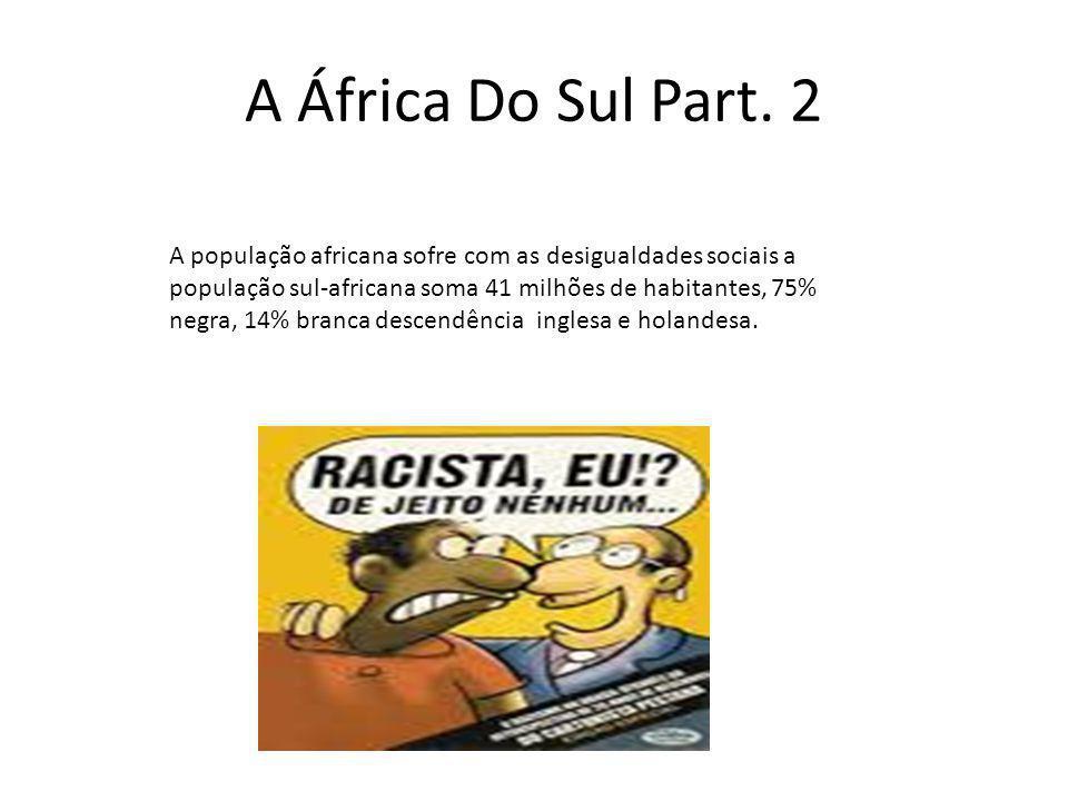 A África Do Sul Part. 2