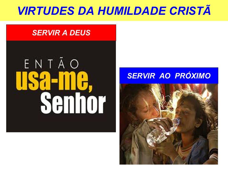 VIRTUDES DA HUMILDADE CRISTÃ