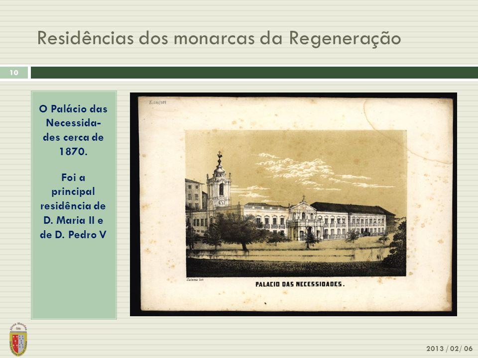 Residências dos monarcas da Regeneração