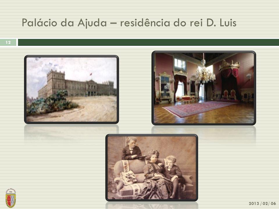 Palácio da Ajuda – residência do rei D. Luis