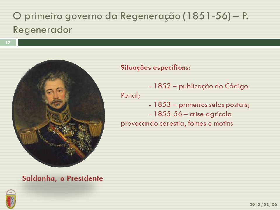 O primeiro governo da Regeneração (1851-56) – P. Regenerador