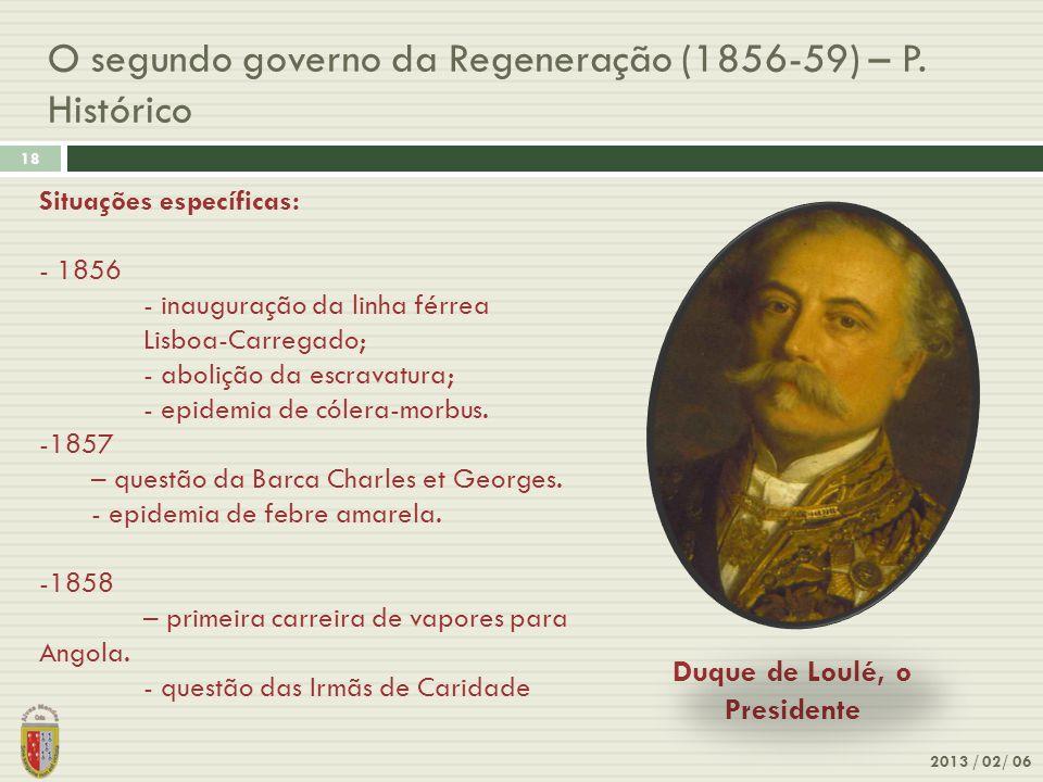 O segundo governo da Regeneração (1856-59) – P. Histórico