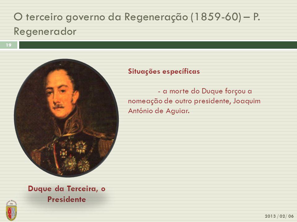O terceiro governo da Regeneração (1859-60) – P. Regenerador