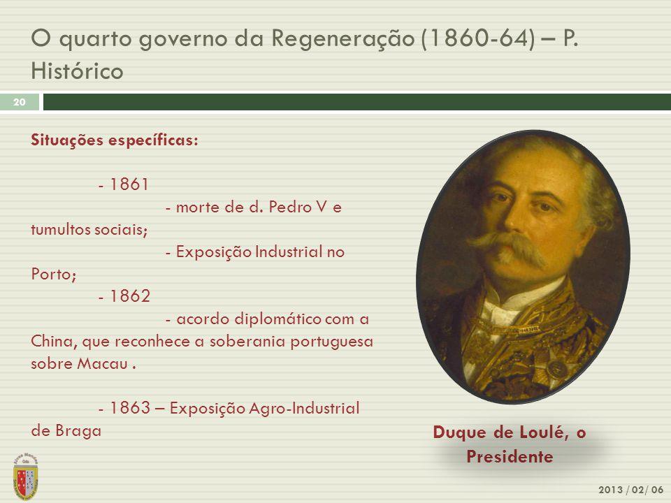 O quarto governo da Regeneração (1860-64) – P. Histórico