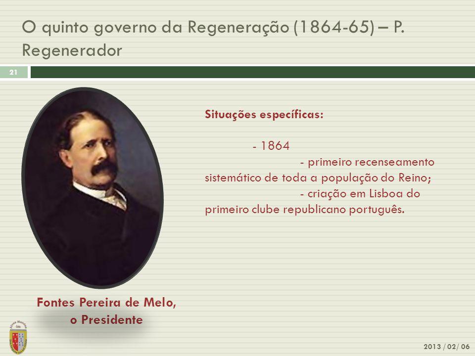 O quinto governo da Regeneração (1864-65) – P. Regenerador