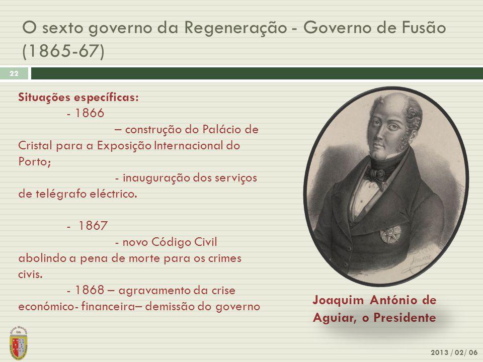 O sexto governo da Regeneração - Governo de Fusão (1865-67)