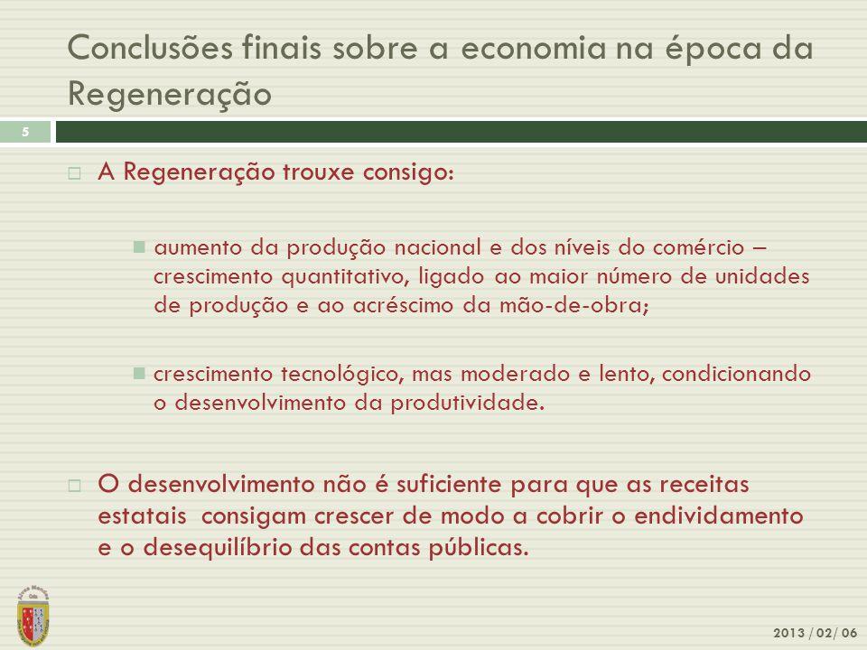 Conclusões finais sobre a economia na época da Regeneração