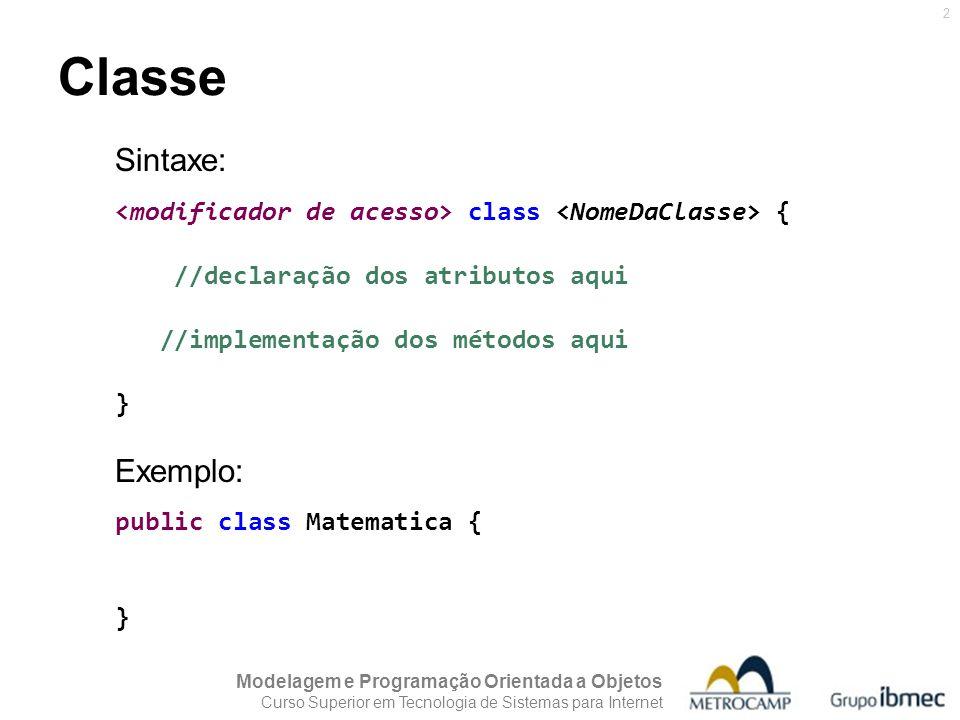 Classe Sintaxe: Exemplo: