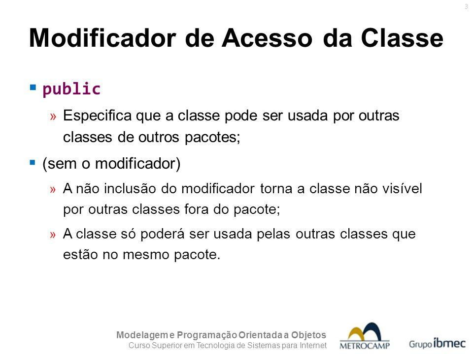 Modificador de Acesso da Classe