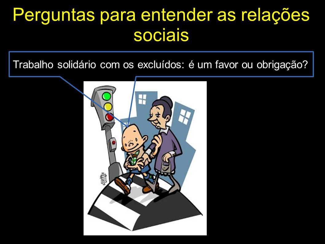 Perguntas para entender as relações sociais