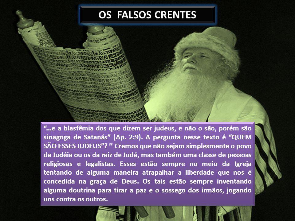 OS FALSOS CRENTES